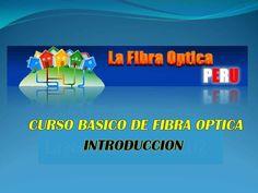 Curso Basico de Fibra Optica Introduccion-(1) - NUEVO