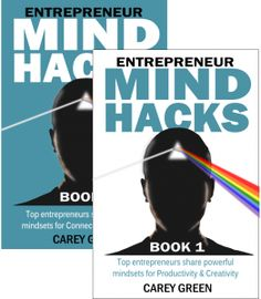 Entrepreneur Mind Hacks: Books 1 and 2. Ever wish you could learn from top entrepreneurs? Now you have the opportunity. These two books are packed with brain-tricks, creative quick-starts, and productivity methods to help you optimize yourself for success! Top entrepreneurs have contributed to this book to make it the amazing resource that it is!  I was invited by author, Carey Green to contribute to, what started out as, one book and became two.