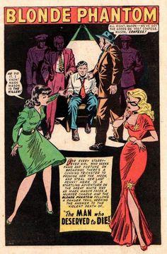 The Blonde Phantom by Syd Shores Girls Toy Box, May Parker, Phantom Comics, Crime Comics, Comic Book Characters, Comic Book Pages, Dan Decarlo, Jordi Bernet, Will Eisner