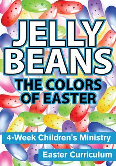 Jelly Beans Children's Ministry Easter Curriculum http://www.childrens-ministry-deals.com/products/jelly-beans-easter-lessons-for-sunday-school