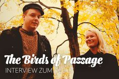 Interview: The Birds of Passage