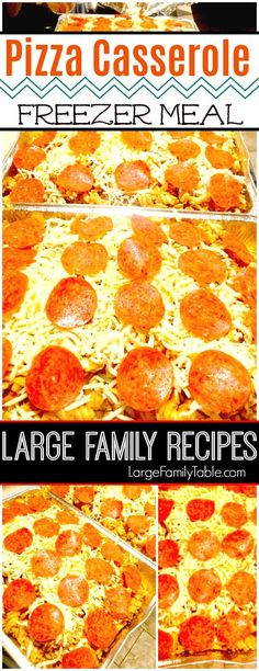 Pizza Casserole Oven Bake Freezer Meal | Large Family Recipes  - Large Family Table