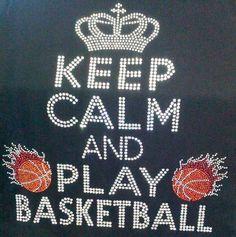 keep Calm N play Basketball On Fire Rhinestone Transfer Iron On | TexasRhinestones - Sewing and Fabric Supplies on ArtFi