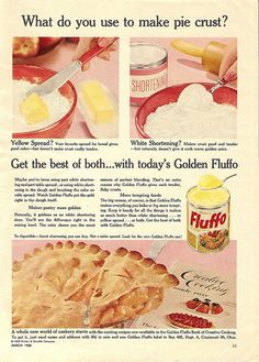 Vintage ad for shortening brand golden Fluffo. Old Advertisements, Retro Advertising, Retro Ads, Vintage Ads, Vintage Food, Retro Food, Retro Recipes, Old Recipes, Vintage Recipes