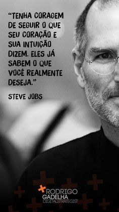 Learn Portuguese, Positive Phrases, Steve Jobs, Beauty Quotes, Sentences, Philosophy, Digital Marketing, Coaching, Inspirational Quotes