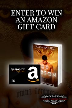 Win a $25 Amazon Gift Card from Bestselling Author Alisa Woods http://www.ilovevampirenovels.com/giveaways/win-25-amazon-gift-card-author-alisa-woods01/?lucky=280594