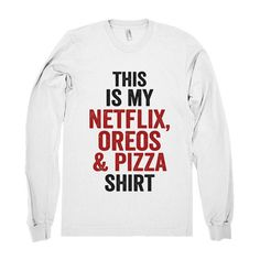 """""""this is my netflix, oreos pizza shirt"""" ($26) ❤ liked on Polyvore featuring tops, white shirt, shirts & tops and white top"""