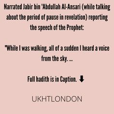"""Narrated Jabir bin 'Abdullah Al-Ansari (while talking about the period of pause in revelation) reporting the speech of the Prophet: """"While I was walking, all of a sudden I heard a voice from the sky. I looked up and saw the same angel who had visited me at the cave of Hira' sitting on a chair between the sky and the earth. I got afraid of him and came back home and said, READ FULL POST ON INSTAGRAM Instagram Repost, Cave, Period, Walking, Angel, Earth, Sky, Heaven, Heavens"""