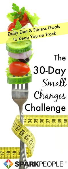 The best way to ease into a healthier lifestyle is by making small changes each day. This fun and simple 30-day challenge gives you ONE thing to focus on each day to help you reach your diet, fitness and weight-loss goals. Love it! | via @SparkPeople #exercise #food #resolution #goal #plan #motivation