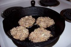 Oatmeal Patties like my grandmother used to make, like my wife makes and the way they taught me to make them.