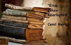 Kitap zekayı kibarlaştırır.  - Cemil Meriç  #sözler #anlamlısözler #güzelsözler #manalısözler #özlüsözler #alıntı #alıntılar #alıntıdır #alıntısözler