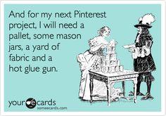Pinterest ...LOL