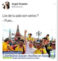 Típico de los colombianos jajaja