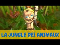 Bébé Lilly - La Jungle Des Animaux - YouTube