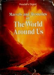 Cover of: Marvels and Mysteries of The World Around Us by Reader's Digest Association