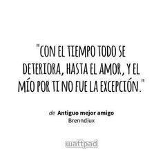 Frases de las novelas de Wattpad, porque en Wattpad también hay frase… #detodo # De Todo # amreading # books # wattpad