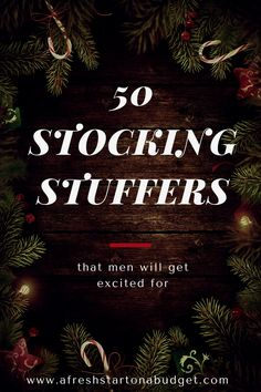 if you don't know what to get the men in your life for their Christmas stockings. Here are 50Stocking Stuffers that men will get excited for this holiday.