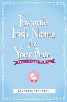 Favourite Irish Names for Your