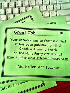 Motivation for students to work hard - might use this someday if I ever start a classroom blog :)... Really cool for an art teacher, but also works for a classroom teacher. Can do for writing, and also use art that kids did in art class