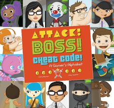 : A Gamer's Alphabet by Chris Barton - In this ironic, vividly illustrated guide the most common gaming terminology is easy to understand and fun to explore. Chris Barton, New Children's Books, Cheating, Childrens Books, Alphabet, Boss, Card Holder, Coding, Games