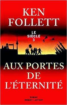 Le Siècle (3 Volumes) - Ken Follett (maj)