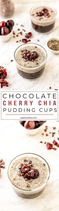 Chocolate Cherry Chia Pudding Cups | Recipe by Pipercooks