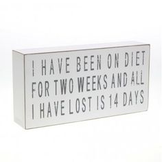 Heaven Sends I Have Been on a Diet for 2 Weeks Wooden Box Sign - Heaven Sends from Mollie & Fred UK