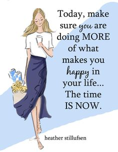 Uplifting Quotes, Motivational Quotes, Inspirational Quotes, What Makes You Happy, Are You Happy, Woman Quotes, Life Quotes, Positive Quotes For Women, Girly Quotes
