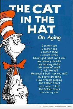 Cat in the Hat on Aging.