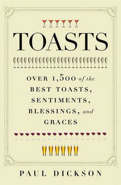 1,500 OF THE BEST TOAST ,SENTIMENTS, BLESSINGS, AND GRACE FOR EVERY OCCASION !