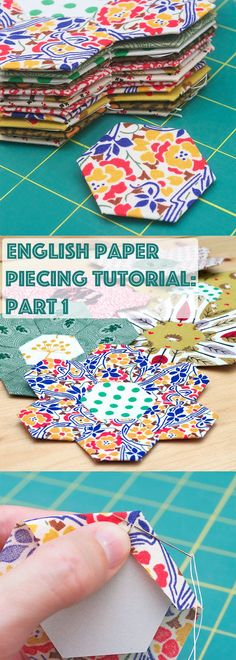 "English Paper Piecing Tutorial: Part 1: Got fabric scraps? Get quilting! Jumpstart your hexie obsession with my free 1"" hexagon template and part one in my English paper piecing tutorial series! #sewing #quilting"
