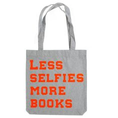 Totebag Less Selfies. Selfies, Reusable Tote Bags, Shopping, Fashion, Moda, Fashion Styles, Fasion