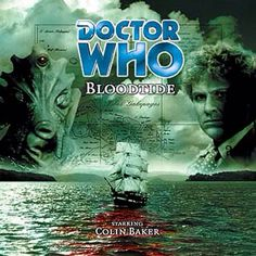 Bloodtide: Starring Colin Baker as the Doctor and Maggie Stables as Evelyn with Nicholas Briggs as the Silurians