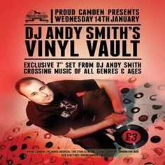 """DJ Andy Smith's Vinyl Vault at Proud Camden, The Horse Hospital, The Stables Market, Chalk Farm Rd, Camden Town, London, NW1 8AH, UK on Jan 14, 2015 to Jan 15, 2015 at 8:00pm to 1:00am.  A night for vinyl lovers, collectors and enthusiasts. Exclusive 7"""" DJ set from Andy Smith crossing music of all genres and ages.  Category: Nightlife  Price: Advance £3"""