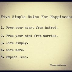 life, wisdom, inspir, word, happiness, simpl rule, quot, thing, live