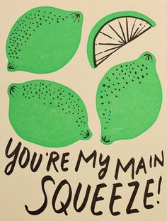 You're My Main Squeeze