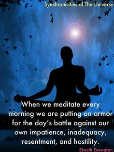 A lot of people are nervous about meditation because they feel it is linked to Eastern religions, but the truth is it doesn't need to be linked to religion at all. I meditate twice a day, and the results for me have been profound. --   Meditation....putting on the armor | Exploration of Meaning | http://www.exploremeaning.org/