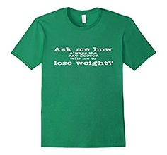 """Amazon.com: Funny doctor """" lose weight """" T-Shirt: Clothing"""