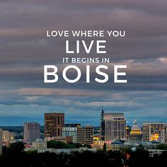 Love Where You Live, It Begins In Boise. - Thinking about making Boise, Idaho your new home, maybe you should. From all the outdoor recreation you can handle, to the dreaded inversion in the winter. Moving to Boise, Idaho. www.WeKnowBoise.com