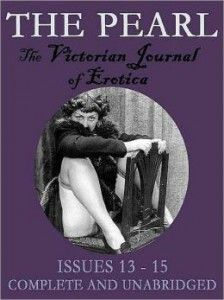 The Pearl Vol. V: The Scandalous Victorian Journal of Erotica