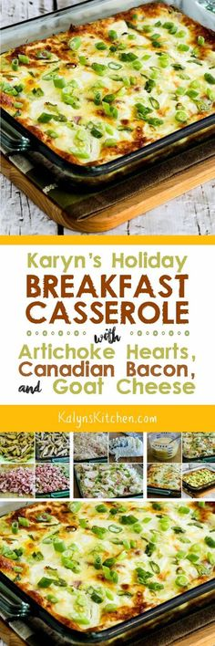 Karyn's Holiday Breakfast Casserole with Artichokes Goat Cheese and Canadian Bacon is a slightly indulgent breakfast dish that's perfect for a holiday or special occasion. And this tasty festive breakfast is low-carb Keto low-glycemic gluten-free an Healthy Breakfast Casserole, Breakfast For A Crowd, Low Carb Breakfast, Breakfast Dishes, Breakfast Recipes, Breakfast Ideas, Bacon Breakfast, Cooking Tips, Cooking Recipes