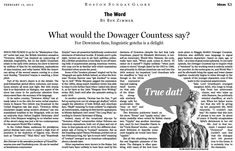 What would the Dowager Countess say? For Downton fans, linguistic gotcha is a delight. (Feb. 12, 2012) http://b.globe.com/downtonzimmer