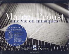 """Journées Musicales Marcel Proust - Le livre-disques """"Marcel Proust : une vie en musiques"""""""