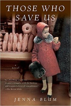 AmazonSmile: Those Who Save Us (9780156031660): Jenna Blum: Books