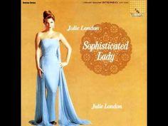 Julie London -  Sophisticated Lady .1962 . ( Full Album)