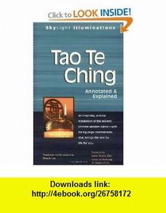 Tao Te Ching (SkyLight Illuminations) (9781594732041) Lao Tzu, Derek Lin, Lama Surya Das , ISBN-10: 1594732043  , ISBN-13: 978-1594732041 ,  , tutorials , pdf , ebook , torrent , downloads , rapidshare , filesonic , hotfile , megaupload , fileserve