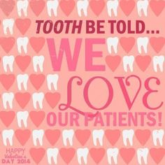 Dentaltown - Tooth be told, we love our patients.