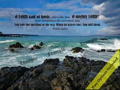 Next time you're at the beach, remember our mighty God rules the waves! Enjoy this verse on a favorite beach photo.