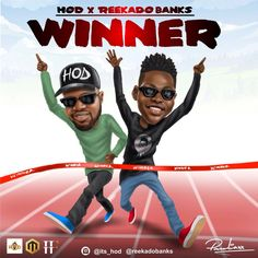 """H O D; the Producer who """"Fvcks Up The Beat"""" teams up with Reekado Banks to deliver a Jam which inspires and pushes you to become a winner. H O D; the Nigerian versatile Music and Sound composer is currently working on various innovative sounds which is yet to come in 2017. If you are a #Winner,... #naijamusic #naija #naijafm"""