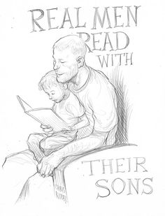 """""""Real men read with their sons"""" by Chris Riddell"""